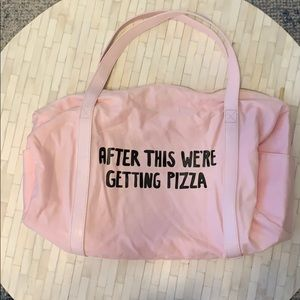 Bando gym tote- After this we're getting Pizza